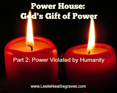 Power Violated by Humanity
