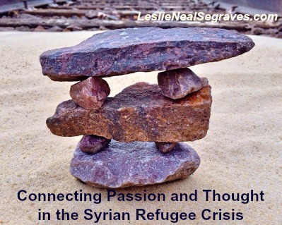 Connecting Passion and Thought in the Syrian Refugee Crisis