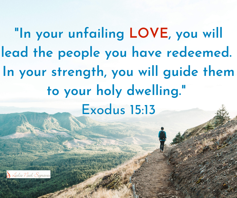Led by God's Love and Strength