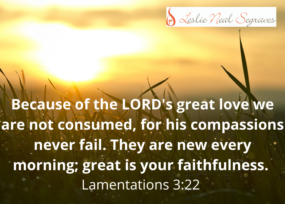 Not Consumed… Because of God's Love